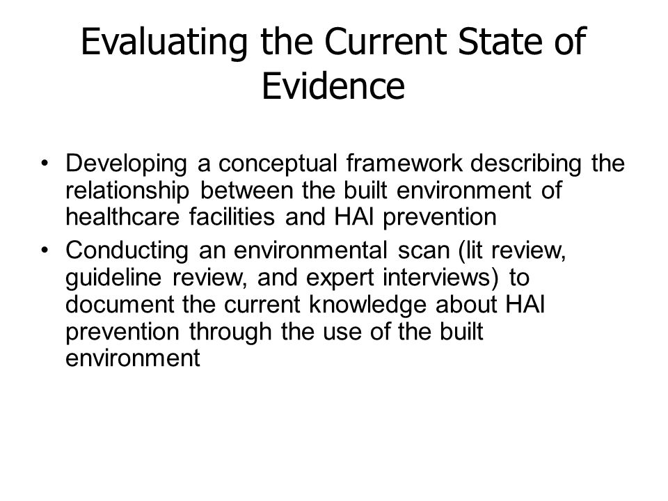 Evaluating the Current State of Evidence Developing a conceptual framework describing the relationship between the built environment of healthcare fac