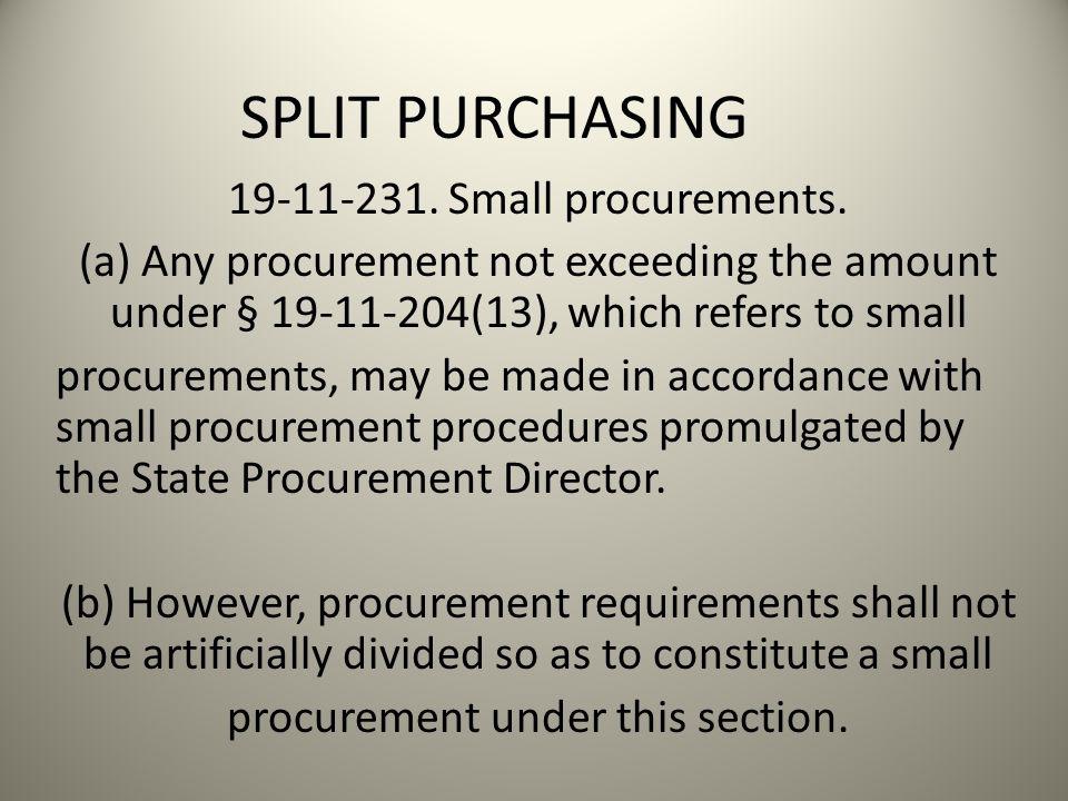 SPLIT PURCHASING 19-11-231. Small procurements.