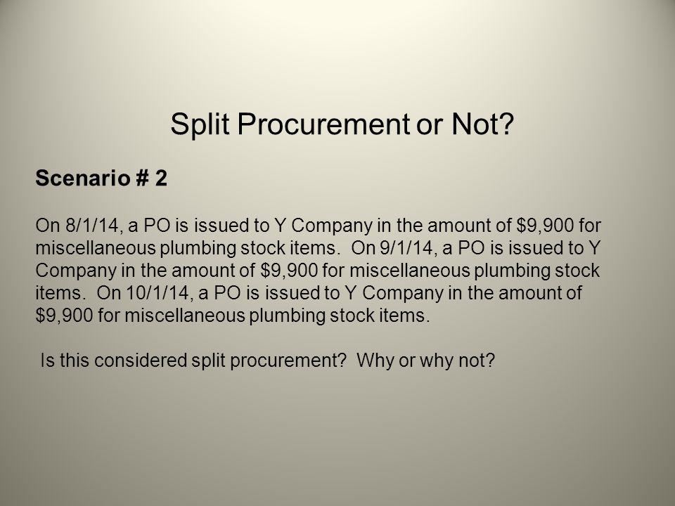 Split Procurement or Not.