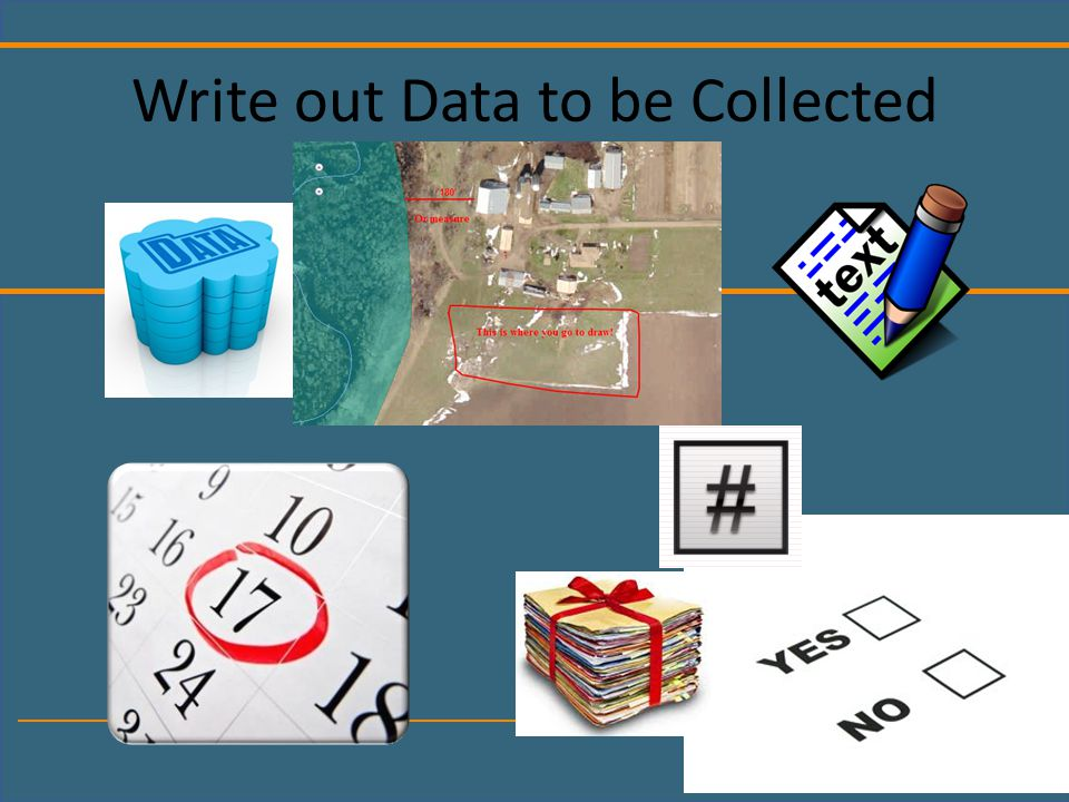 Write out Data to be Collected