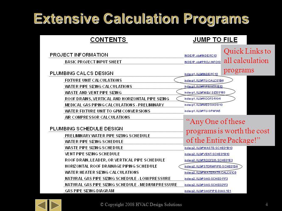 © Copyright 2008 HVAC Design Solutions25 Extensive Plumbing Programs