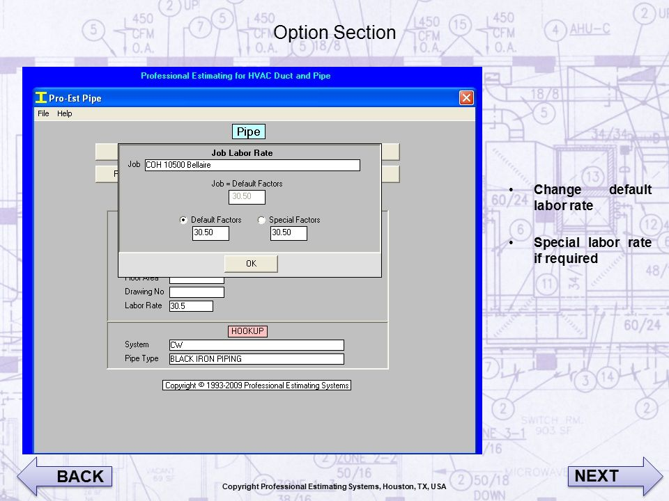 Coil Hookups Coil Hookups section Select an item and the size View both the picture and the details (material list) 250+ pre-installed hookups Easily Insert you own hook ups and material list Simple, easy and accurate.