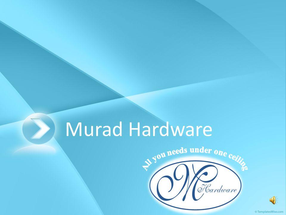 Murad Hardware