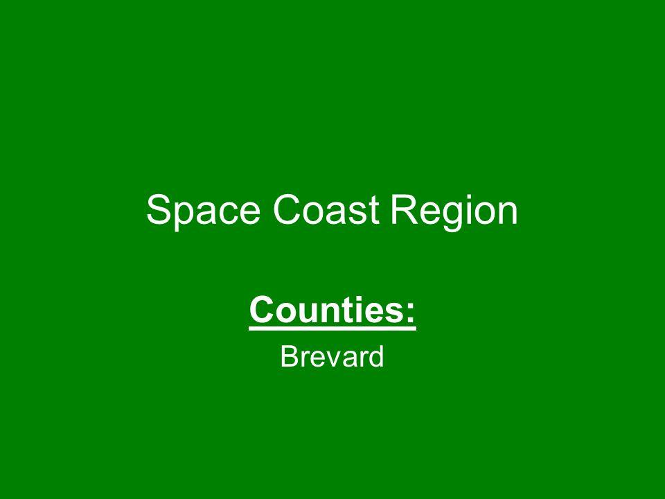 Space Coast Region Counties: Brevard
