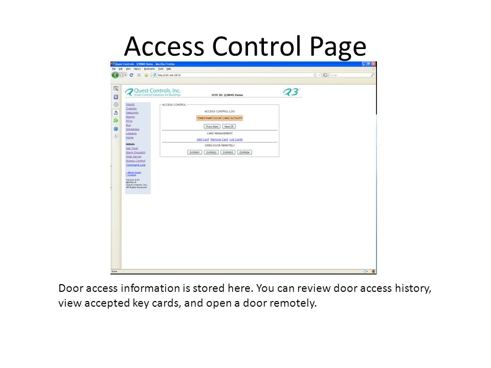 Access Control Page Door access information is stored here.