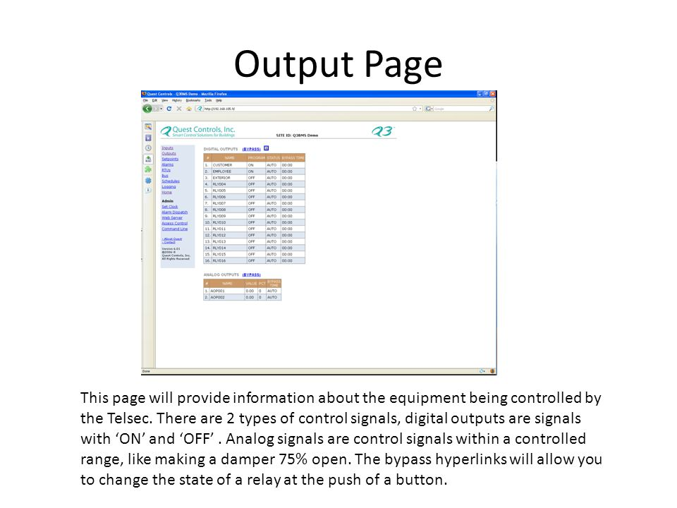 Output Page This page will provide information about the equipment being controlled by the Telsec.