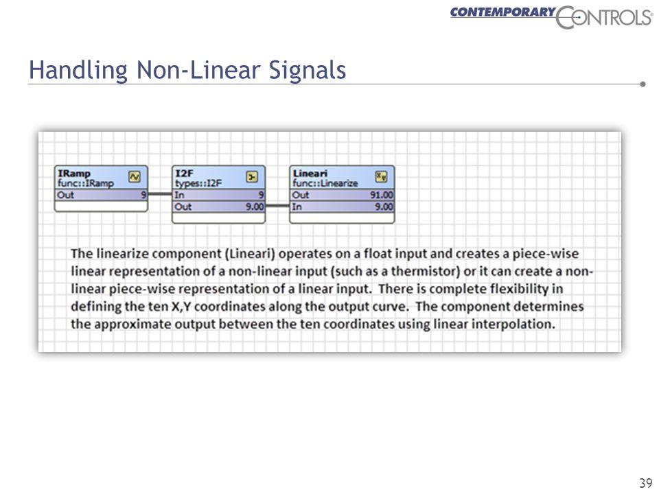 Handling Non-Linear Signals 39