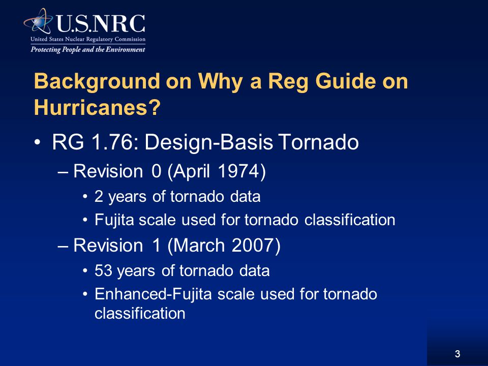 Background on Why a Reg Guide on Hurricanes.