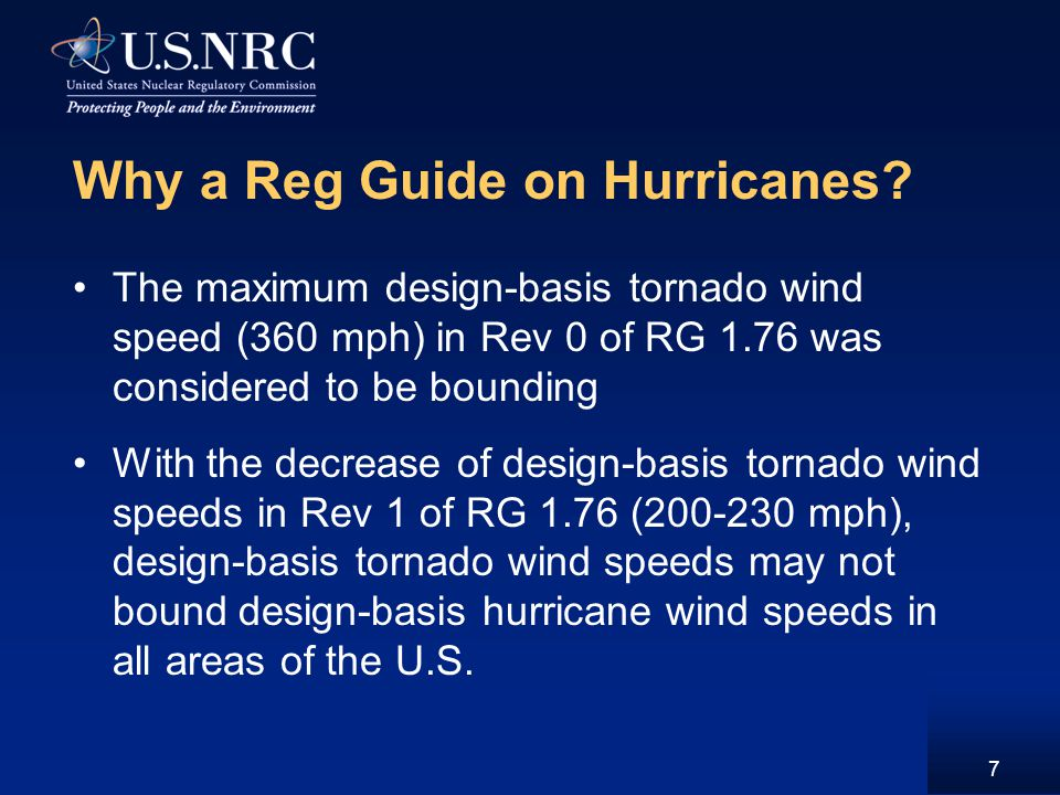 Why a Reg Guide on Hurricanes.