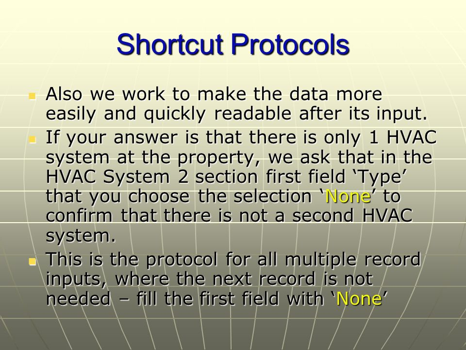 Shortcut Protocols Also we work to make the data more easily and quickly readable after its input.