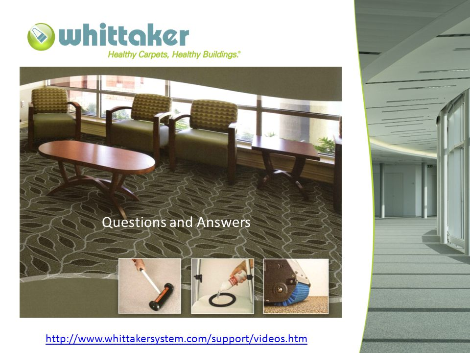 Questions and Answers http://www.whittakersystem.com/support/videos.htm