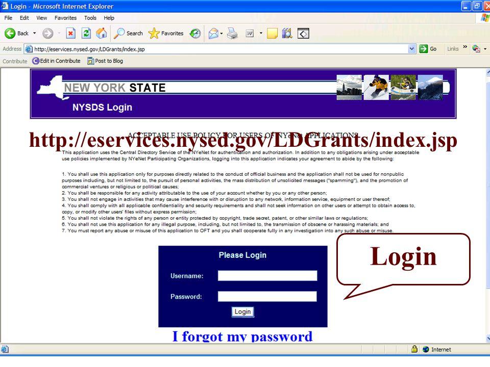 Login http://eservices.nysed.gov/LDGrants/index.jsp