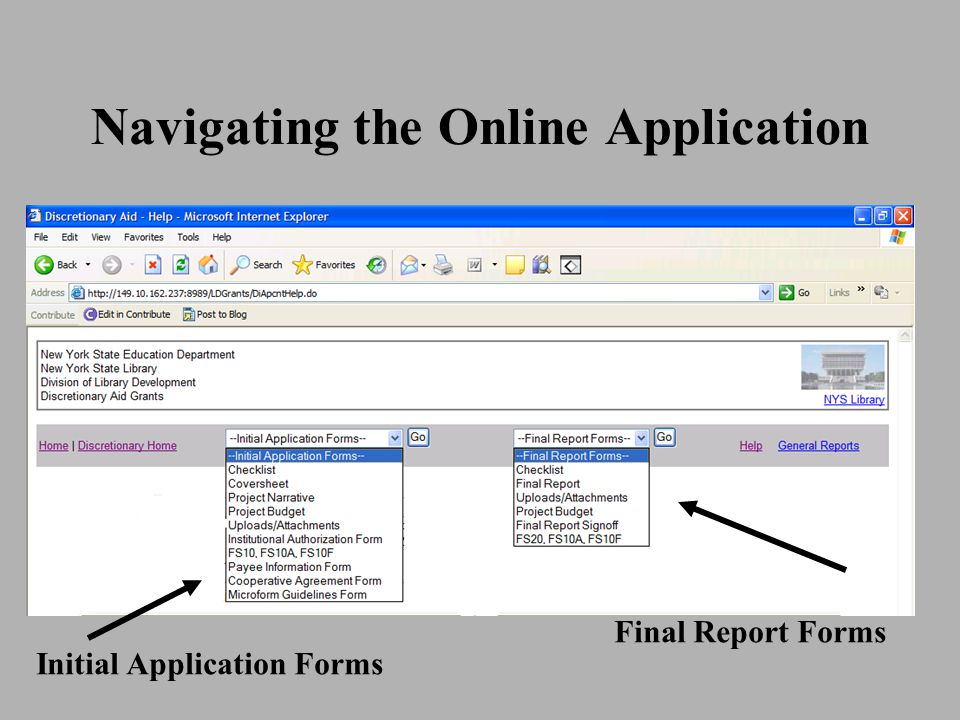 Navigating the Online Application Initial Application Forms Final Report Forms