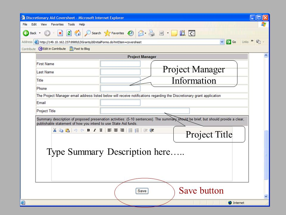 Type Summary Description here….. Project Manager Information Project Title Save button