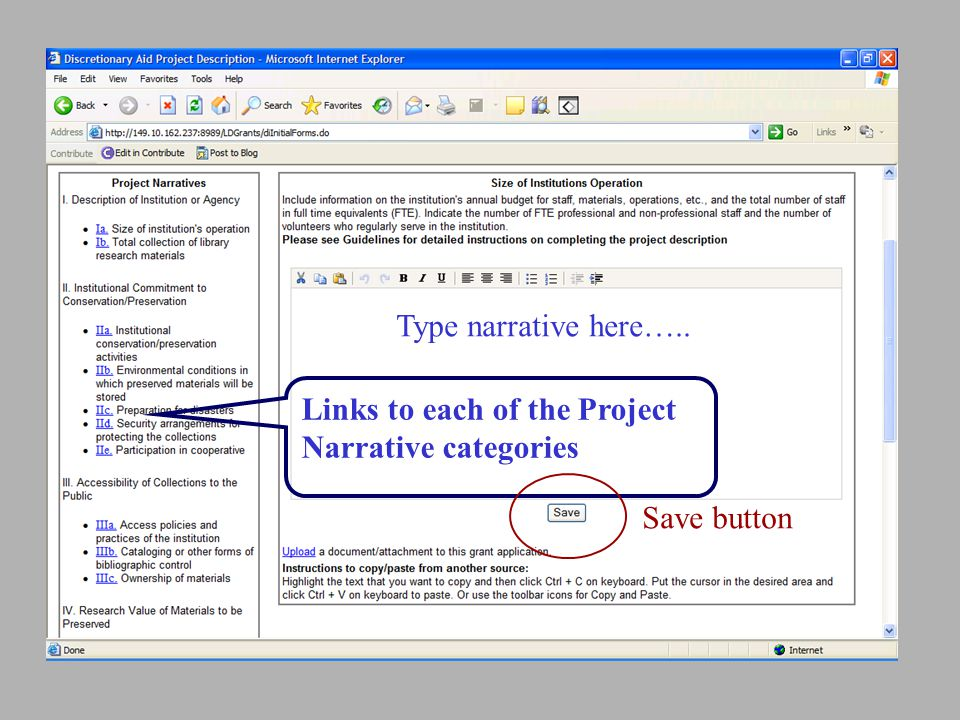 Type narrative here….. Links to each of the Project Narrative categories Save button