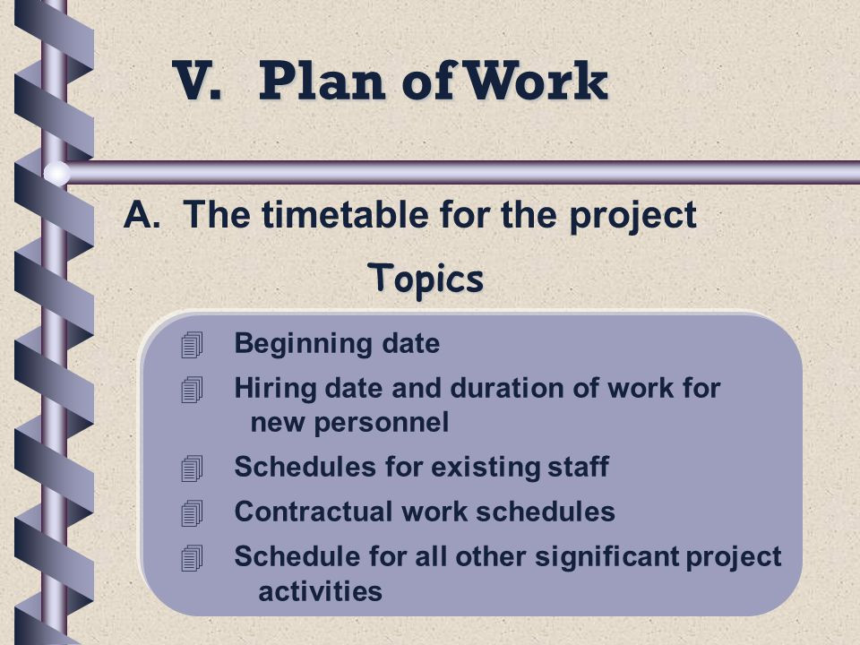 V. Plan of Work A.