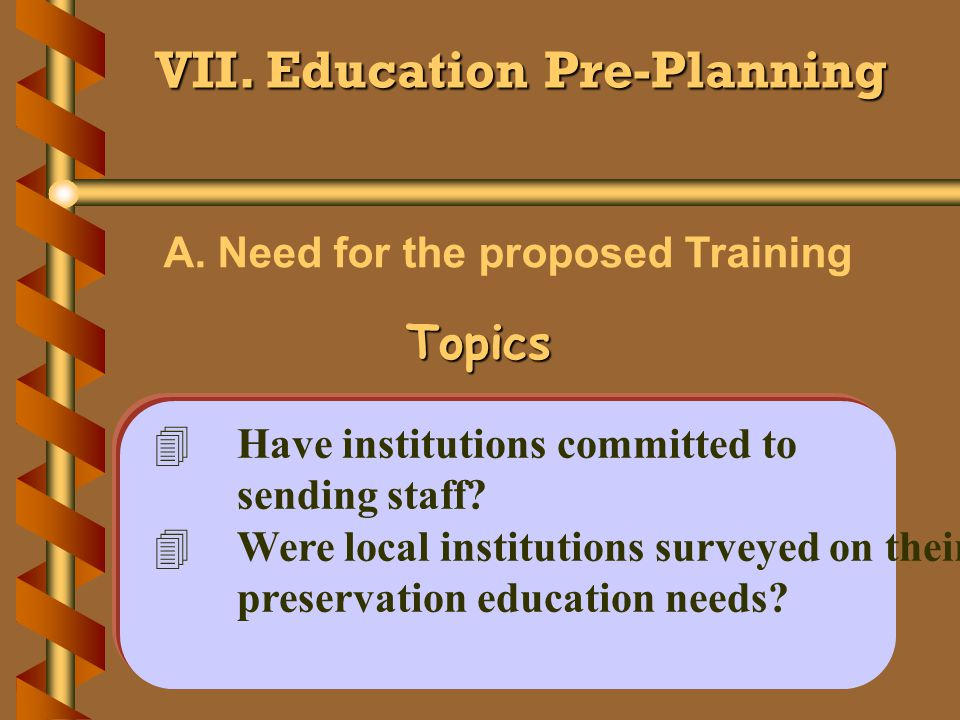 VII. Education Pre-Planning A.