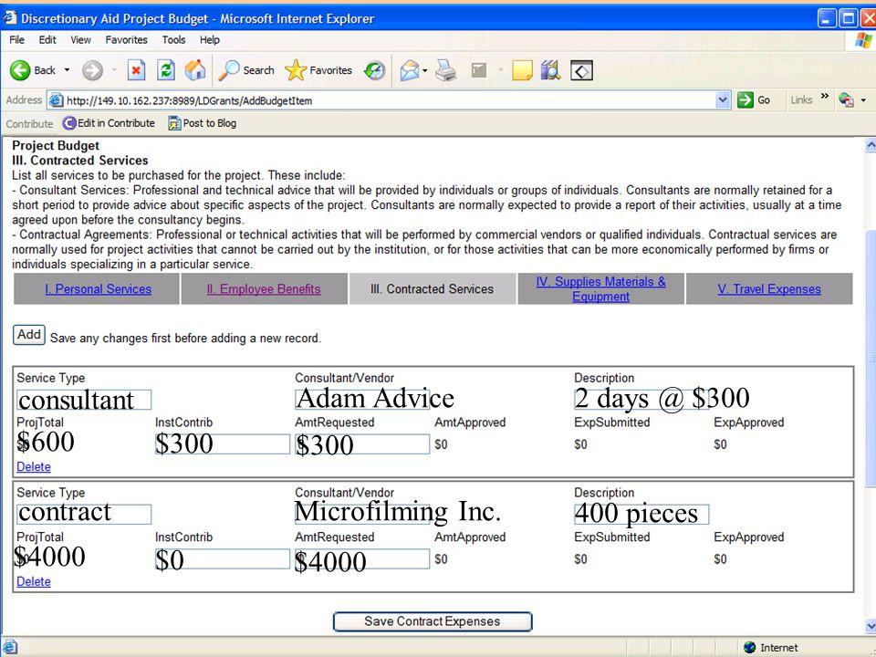 consultant Adam Advice2 days @ $300 $600 $300 contractMicrofilming Inc. 400 pieces $4000 $0