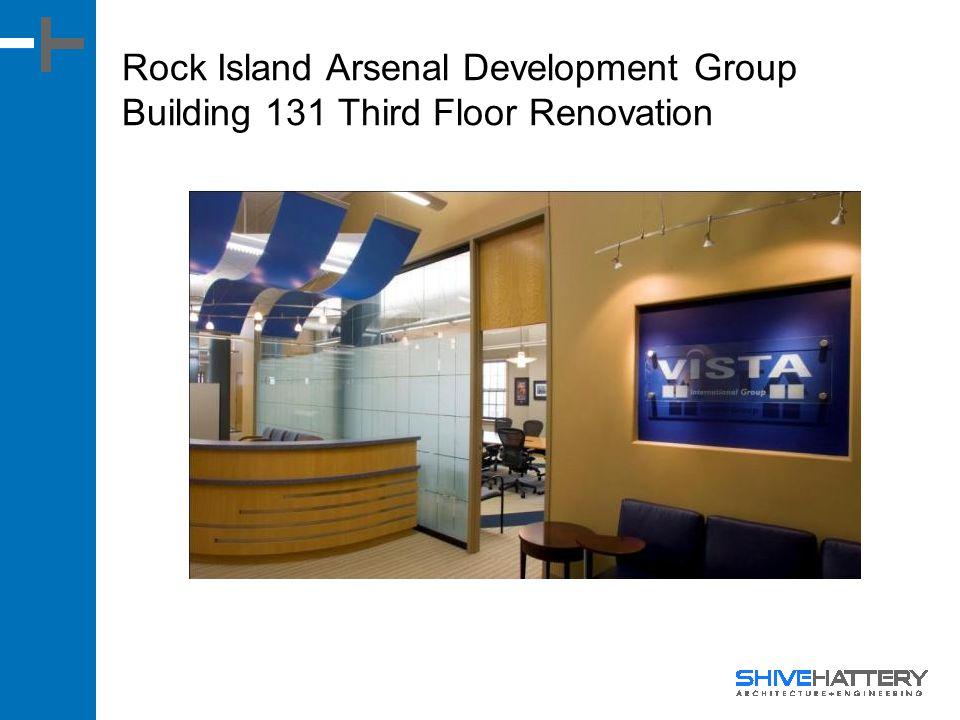 Rock Island Arsenal Development Group Building 131 Third Floor Renovation