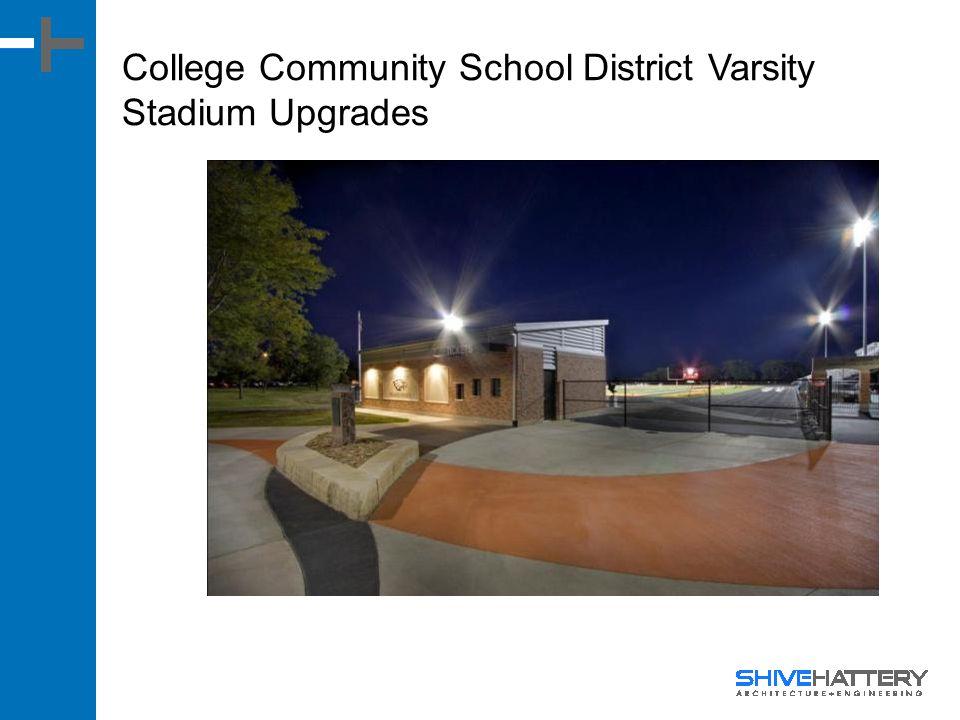 College Community School District Varsity Stadium Upgrades