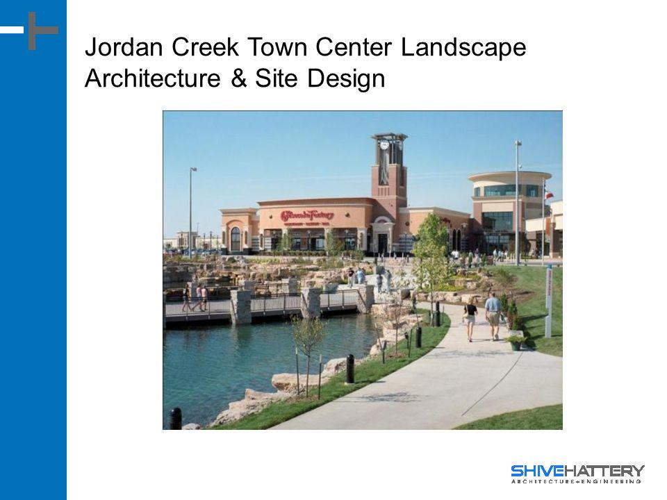 Jordan Creek Town Center Landscape Architecture & Site Design