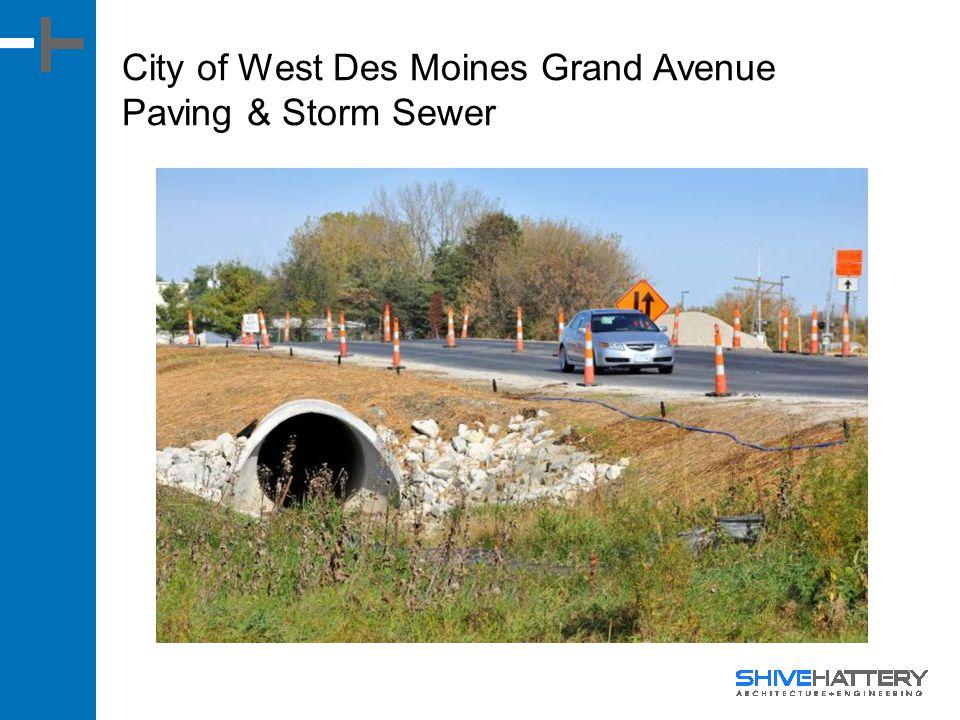 City of West Des Moines Grand Avenue Paving & Storm Sewer