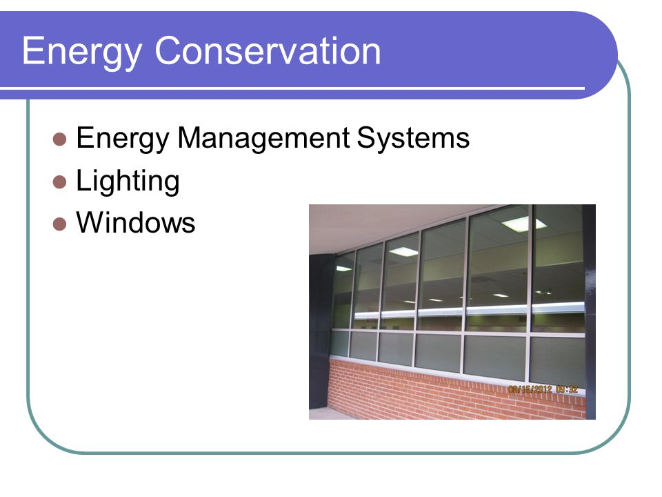 Energy Conservation Energy Management Systems Lighting Windows