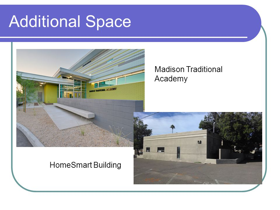 Additional Space Madison Traditional Academy HomeSmart Building