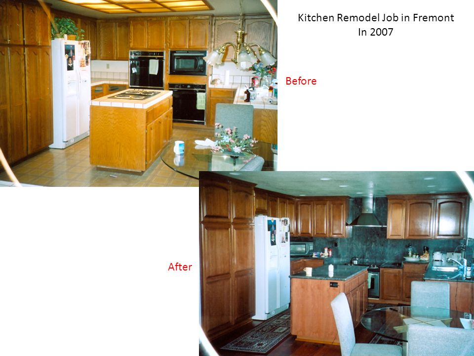 Kitchen Remodel Job in Fremont In 2007 Before After
