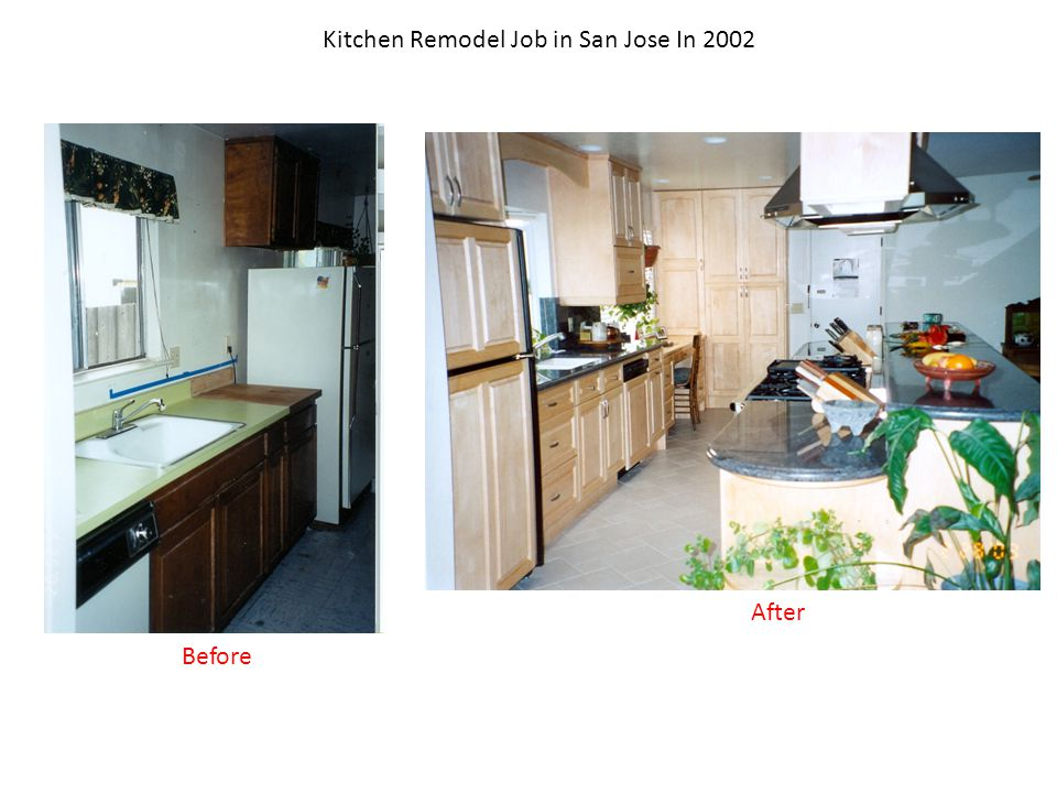 Kitchen Remodel Job in San Jose In 2002 Before After