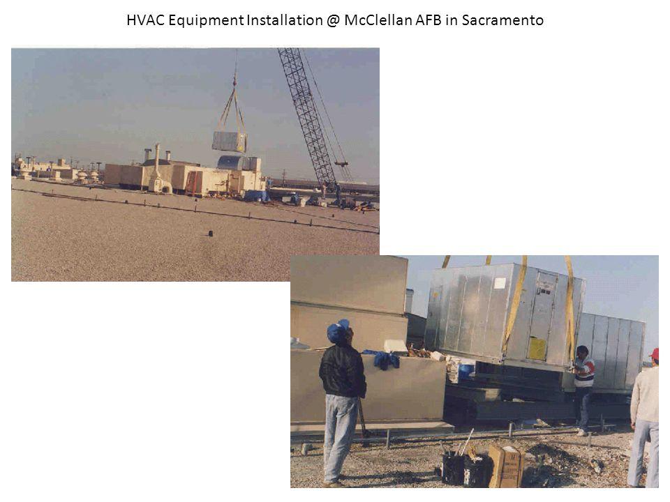 HVAC Equipment Installation @ McClellan AFB in Sacramento