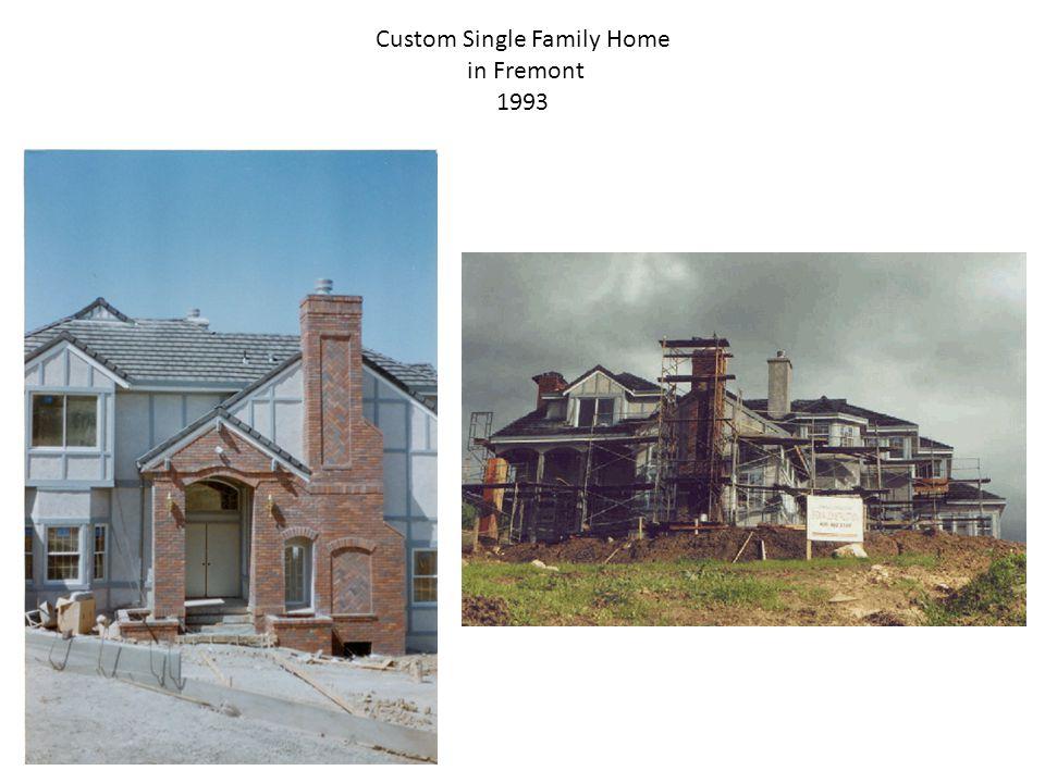 Custom Single Family Home in Fremont 1993