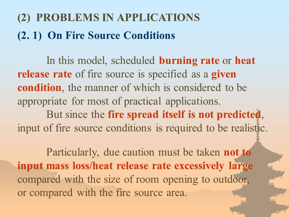 (2. 1) On Fire Source Conditions In this model, scheduled burning rate or heat release rate of fire source is specified as a given condition, the mann