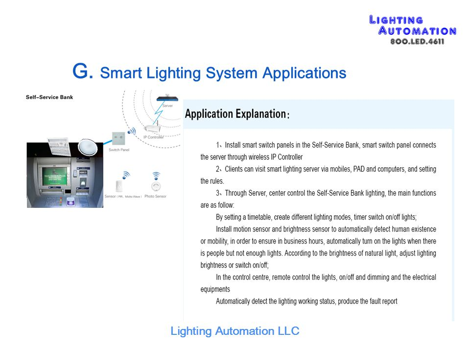 Lighting Automation LLC G. Smart Lighting System Applications