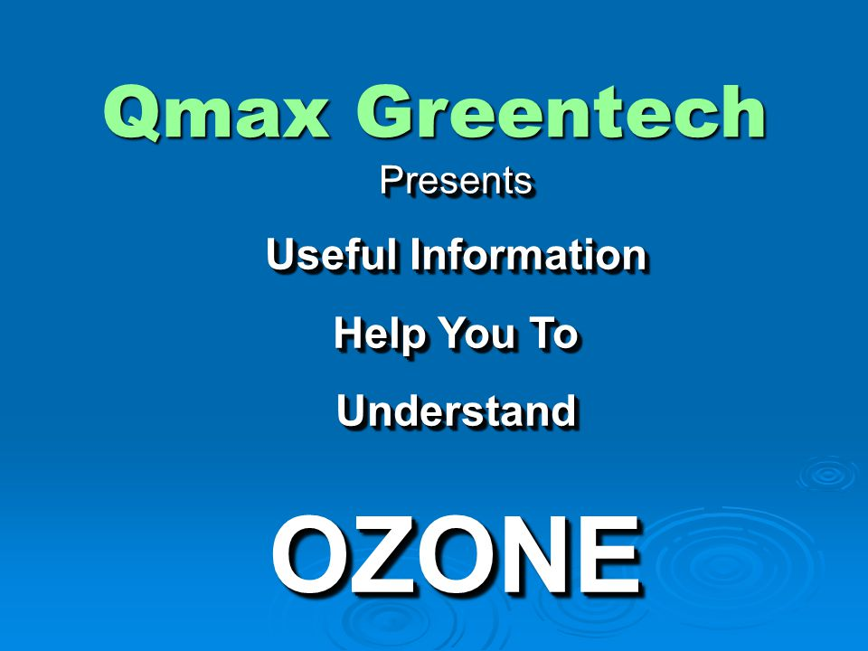 OZONE SOLUBILITY  The solubility of Ozone depends on the temperature of water and concentration of Ozone in the gas phase.