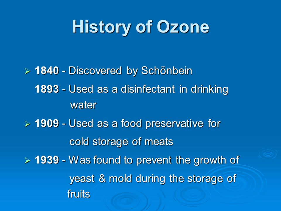 The Universal Disinfectant  Disinfection by 3-atomic oxygen called OZONE takes place by rupture of the cell wall - a more efficient method than Chlorine that depends upon diffusion into the cell protoplasm and inactivation of the enzymes.