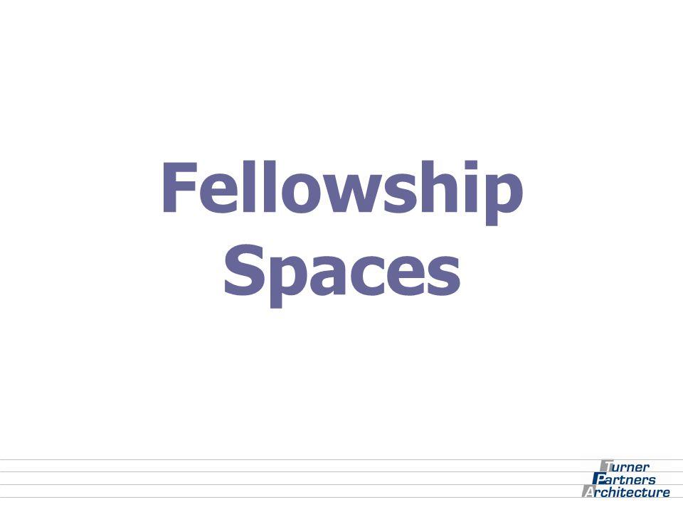 Fellowship Spaces