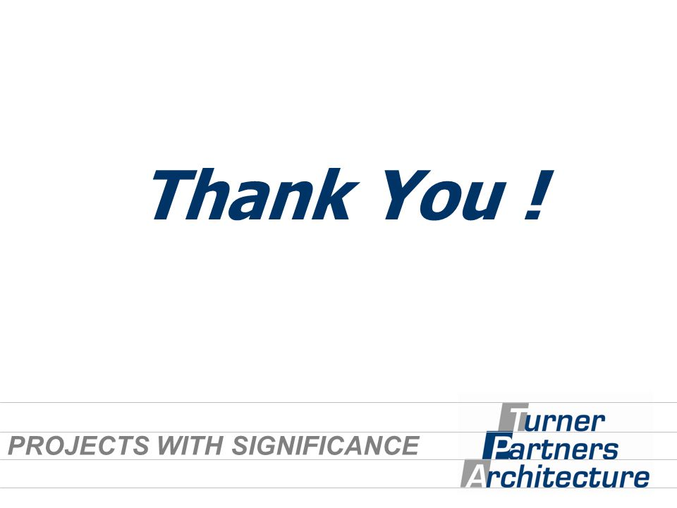 Thank You ! PROJECTS WITH SIGNIFICANCE