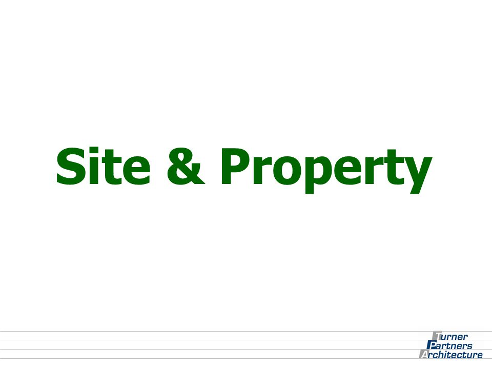Site & Property