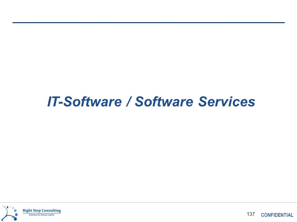 CONFIDENTIAL 137 IT-Software / Software Services