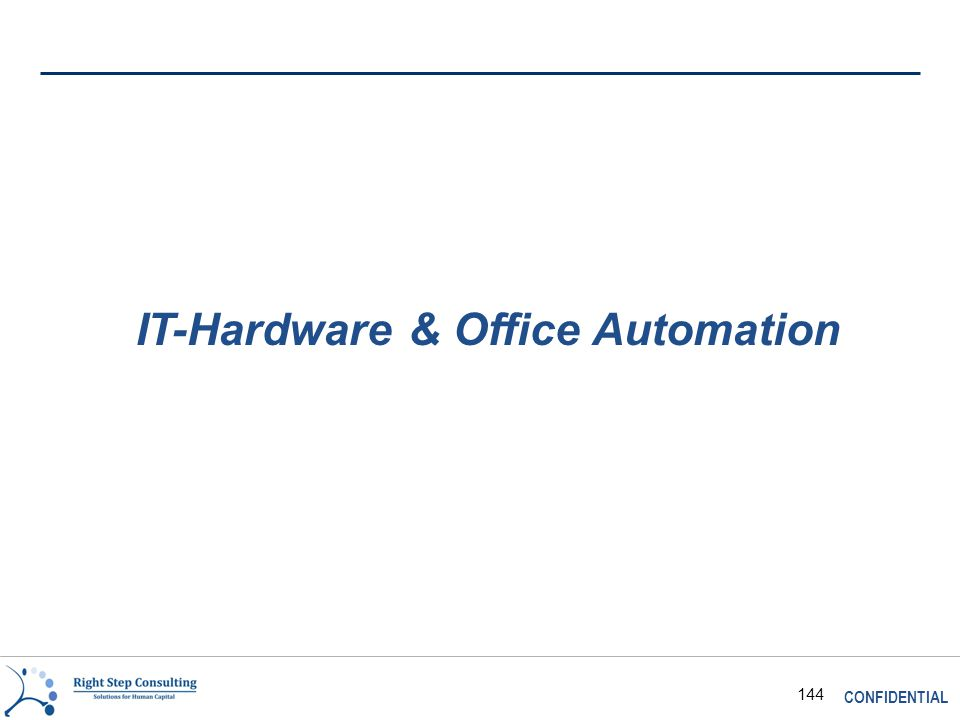 CONFIDENTIAL 144 IT-Hardware & Office Automation