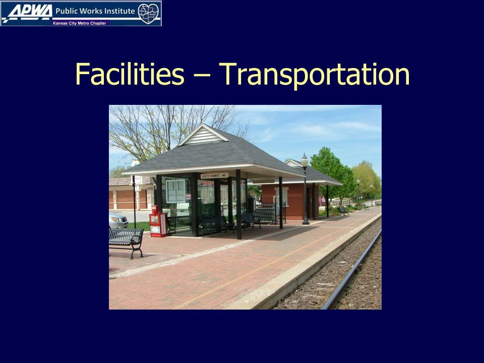 Facilities – Transportation