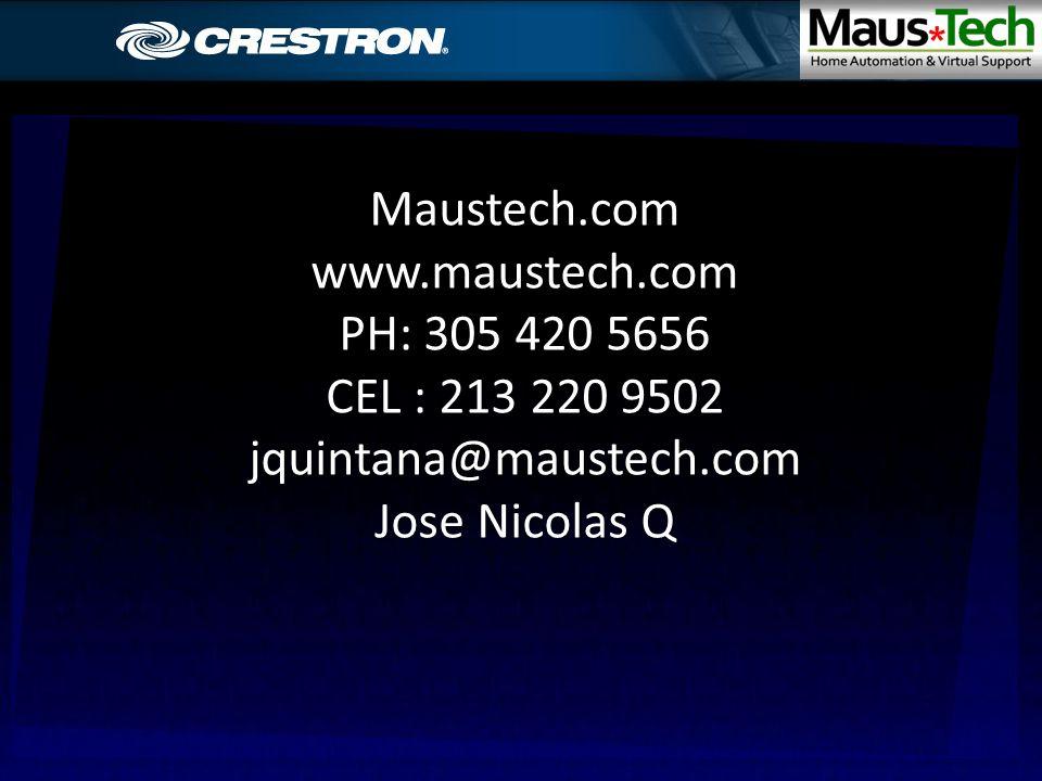 Maustech.comwww.maustech.com PH: 305 420 5656 CEL : 213 220 9502 jquintana@maustech.com Jose Nicolas Q