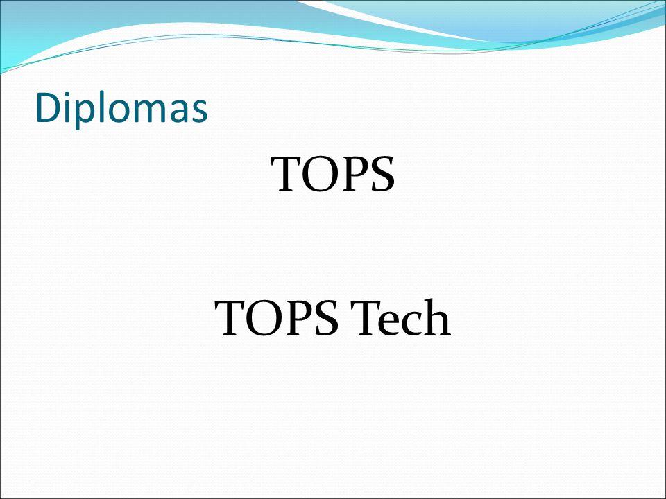 Diplomas TOPS TOPS Tech