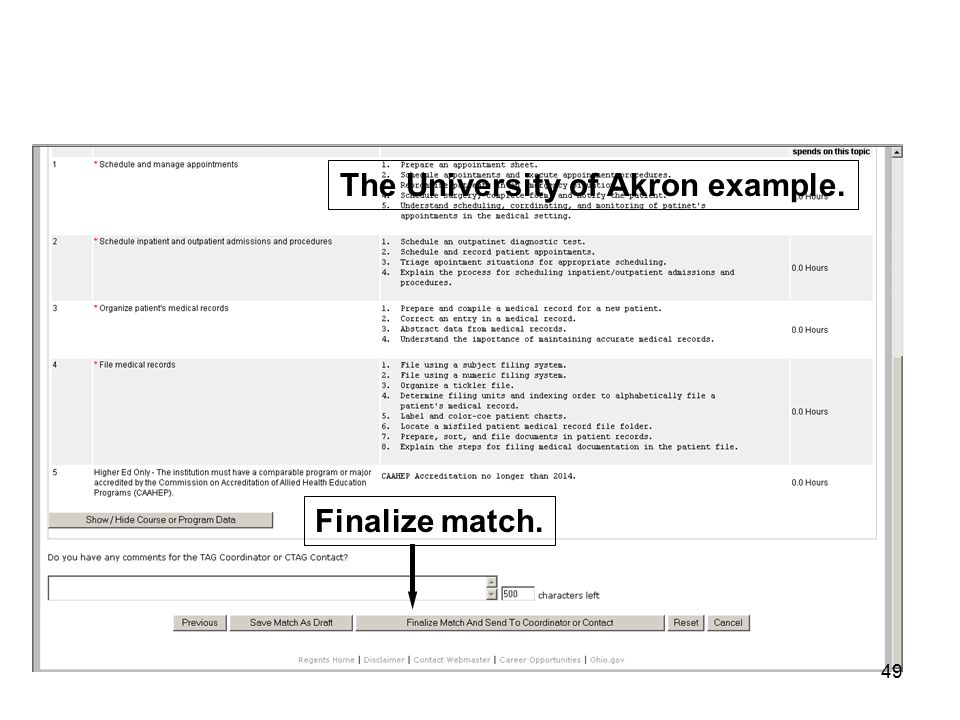 49 The University of Akron example. Finalize match.