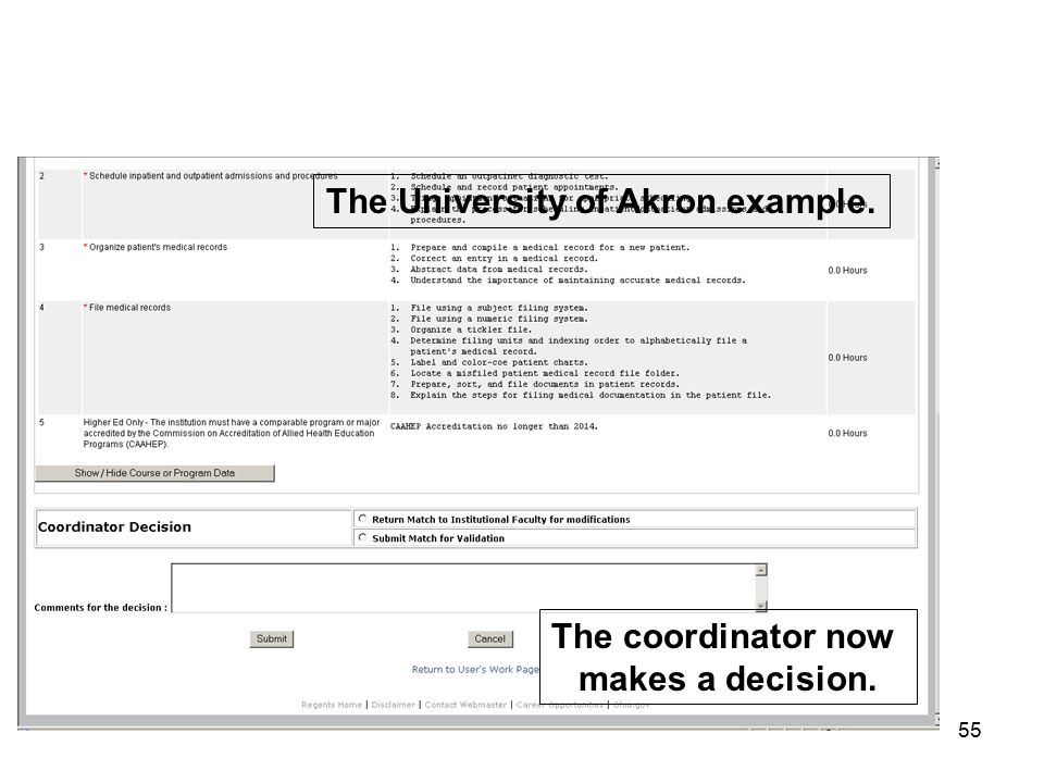 55 The University of Akron example. The coordinator now makes a decision.