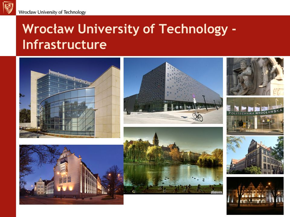 Wrocław University of Technology - Infrastructure