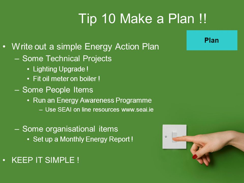 Tip 10 Make a Plan !.