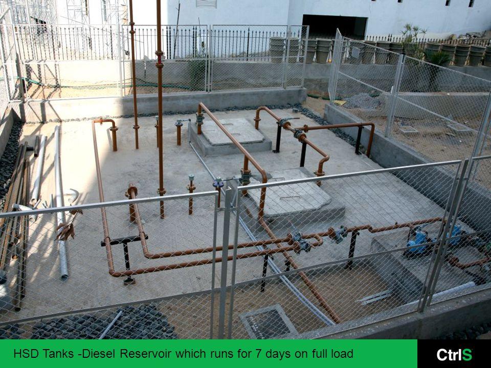 HSD Tanks -Diesel Reservoir which runs for 7 days on full load