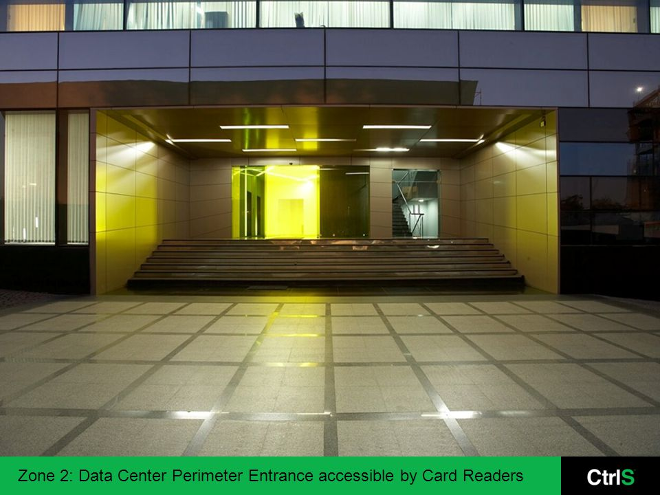 Zone 2: Data Center Perimeter Entrance accessible by Card Readers